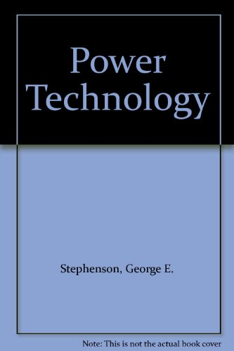 Power Technology: Stephenson, George E.