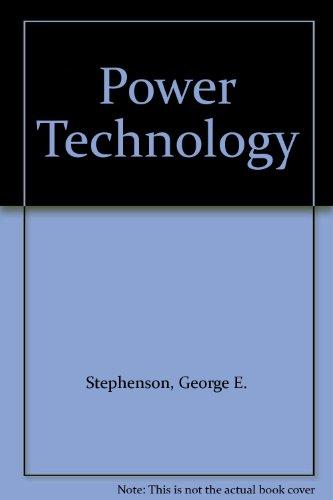 Power Technology: George E. Stephenson