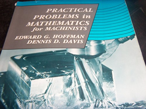 9780827325593: Practical Problems in Mathematics for Machinists