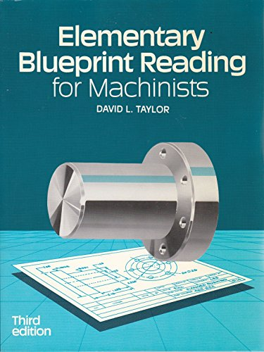 9780827325753: Elementary Blueprint Reading for Machinists