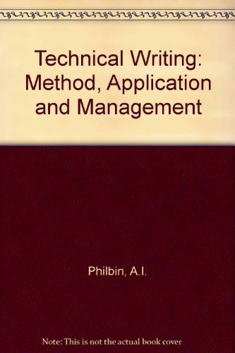 9780827326859: Technical Writing: Method, Application, and Management