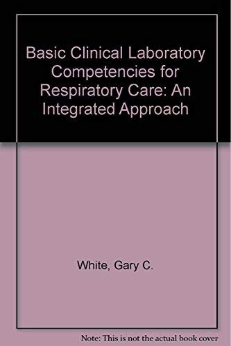 9780827327146: Basic Clinical Lab Competencies for Respiratory Care: An Integrated Approach