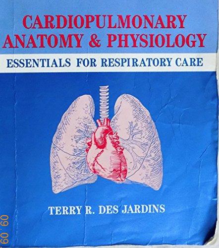 9780827382565: Cardiopulmonary Anatomy & Physiology: Essentials for ...