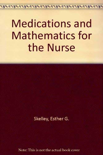 9780827328419: Medications and Mathematics for the Nurse
