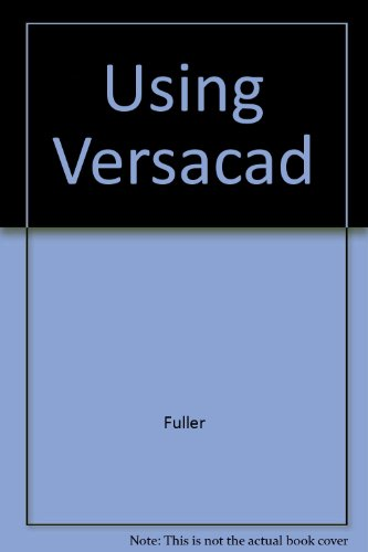 9780827329720: Using Versacad/Book and Disk (Blueprint Reading & Drafting)