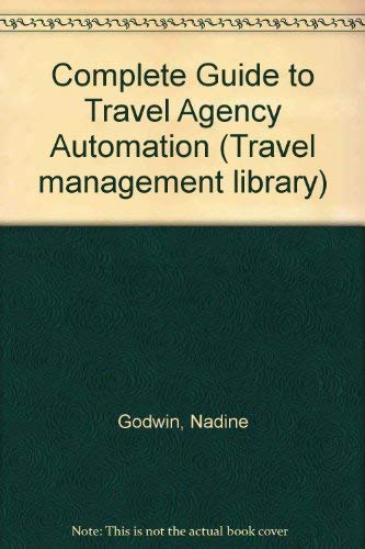 9780827329805: Complete Guide to Travel Agency Automation (Travel management library)