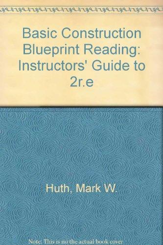 9780442238742 basic construction blueprint reading abebooks 9780827332348 basic construction blueprint reading instructors guide to malvernweather Images