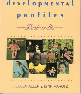 9780827333550: Developmental Profiles: Birth to Six