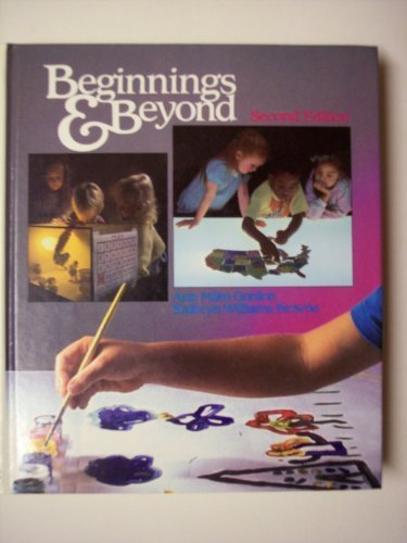 9780827334106: Beginnings and Beyond: Foundations in Early Childhood Education