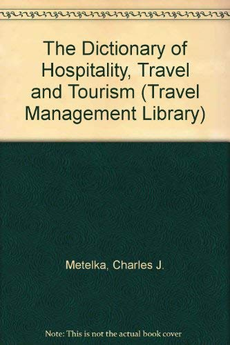 9780827334960: The Dictionary of Hospitality, Travel and Tourism (Travel Management Library)