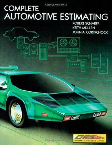 9780827335851: Complete Autobody Estimating & Repair (Delmar Automotive Series)