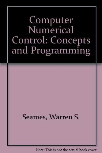 9780827337824: Computer Numerical Control: Concepts and Programming