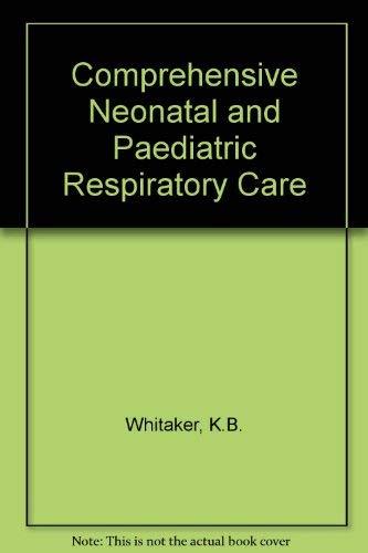 9780827338500: Comprehensive Perinatal and Pediatric Respiratory Care