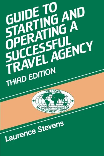 9780827340398: Guide to Starting & Operating a Travel Agency (The Travel Management Library Series)
