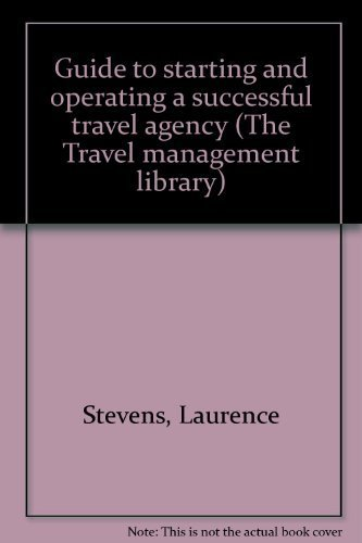 9780827340404: Guide to starting and operating a successful travel agency (The Travel management library)