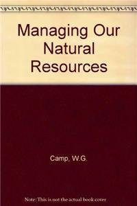 9780827340664: Managing Our Natural Resources