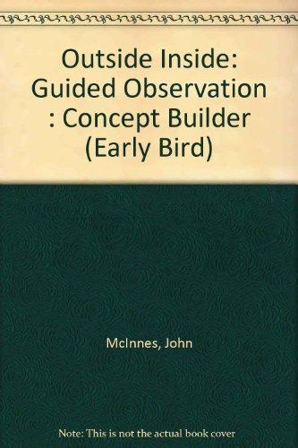 Outside Inside: Guided Observation : Concept Builder: McInnes, John