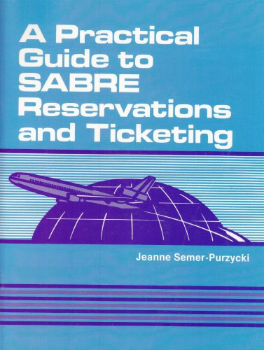 9780827341968: A Practical Guide to SABRE Reservations and Ticketing