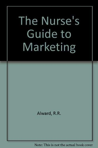 9780827342033: The Nurses Guide to Marketing (Home Care Aide)