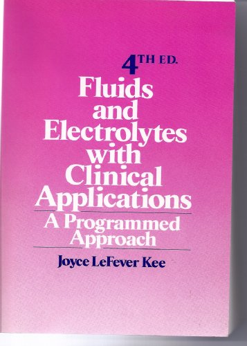 9780827342637: Fluids and Electrolytes with Clinical Applications: A Programmed Approach