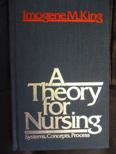 9780827342675: A Theory for Nursing: Systems, Concepts, Process