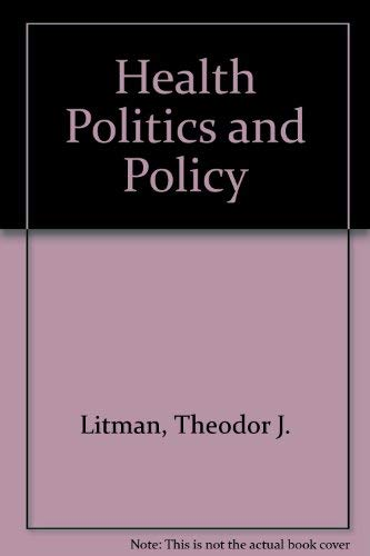 9780827342897: Health Politics and Policy