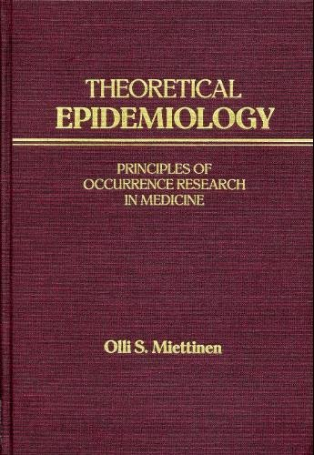 9780827343139: Theoretical Epidemiology: Principles of Occurrence Research in Medicine