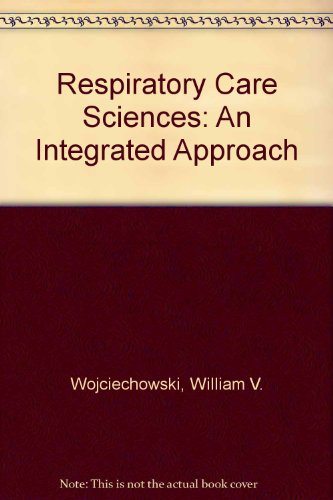 9780827343924: Respiratory Care Sciences: An Integrated Approach