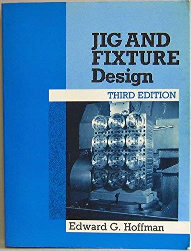 Jig Fixture Design Abebooks