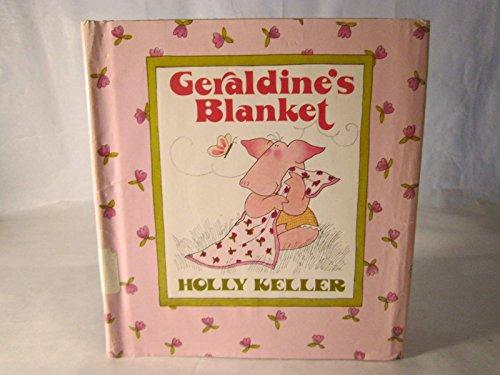 9780827344945: Geraldine's blanket (Early bird)