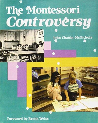 The Montessori Controversy: John Chattin-McNichols, Bretta Weiss (Foreword)