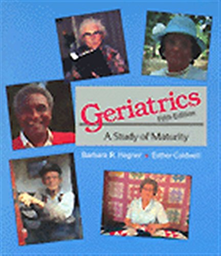 GERIATRICS: A STUDY OF MATURITY
