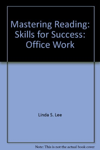 Mastering Reading: Skills for Success: Office Work (Mastering Reading)
