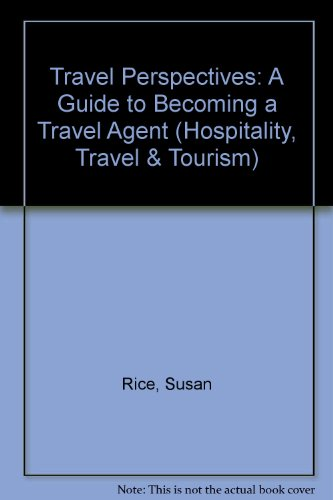 9780827345706: Travel Perspectives: A Guide to Becoming a Travel Agent (Hospitality, Travel & Tourism)