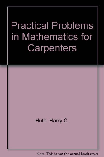 9780827345799: Practical Problems in Mathematics for Carpenters (Delmar's best-selling vocational mathematics series)