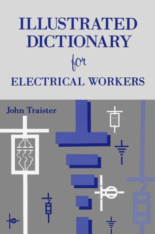 9780827347632: Illustrated Dictionary For Electrical Workers