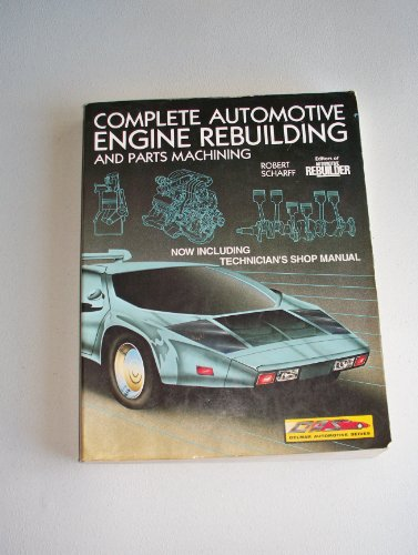 9780827347700: Complete Automotive Engine Rebuilding Package