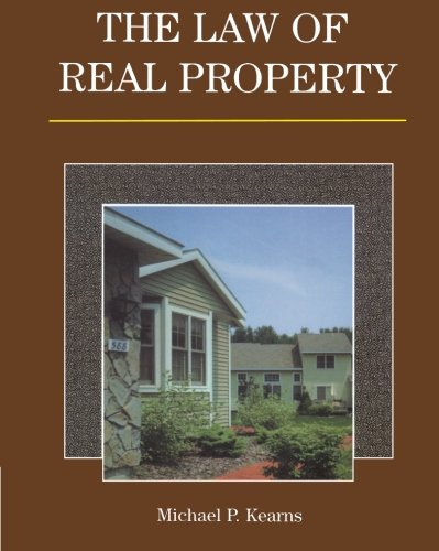 The Law of Real Property (Delmar Paralegal): Kearns, Michael P.