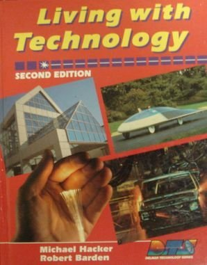 9780827349070: Living With Technology (Delmar technology series)