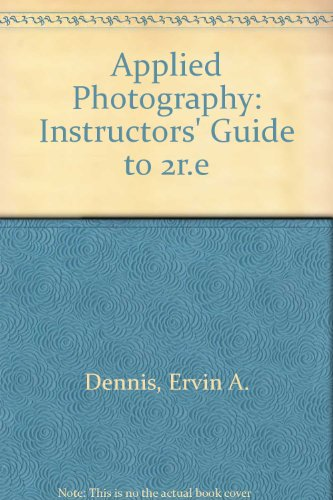 9780827349124: Applied Photography: Instructors' Guide to 2r.e