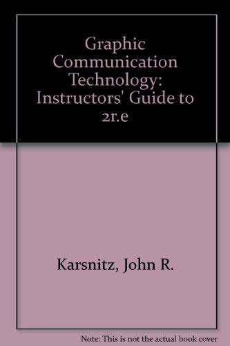 9780827349148: Graphic Communication Technology: Instructors' Guide to 2r.e