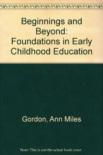 9780827349308 Beginnings Beyond Foundations In Early Childhood