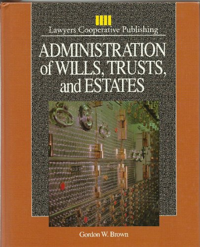 9780827350533: Administration of Wills, Trusts, and Estates (Delmar Paralegal Series)