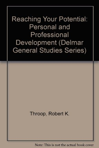 9780827350700: Reaching Your Potential: Personal and Professional Development (Delmar General Studies)
