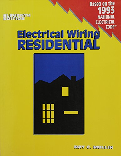 9780827350953: Electrical Wiring, Residential/Based on the 1993 National Electrical Code (Electrical Wiring Residential (Paperback))