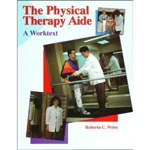 9780827351103: The Physical Therapy Aide: A Worktext