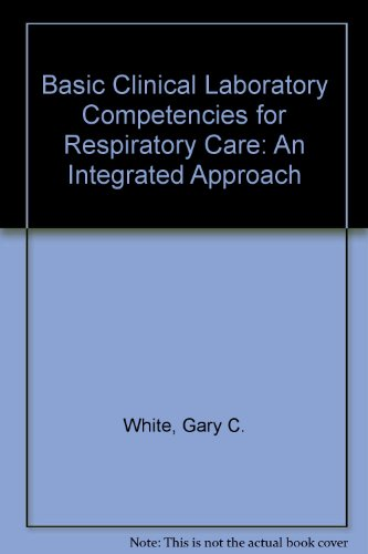 9780827351189: Basic Clinical Lab Competencies for Respiratory Care: An Integrated Approach