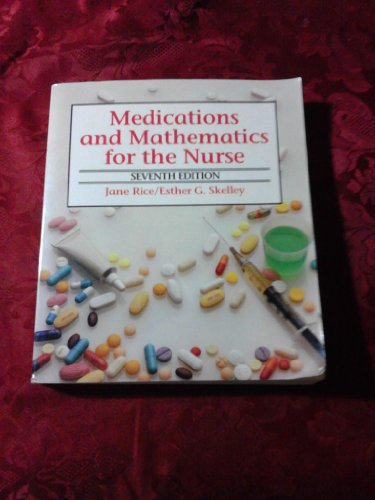 9780827351196: Medications and Mathematics for the Nurse