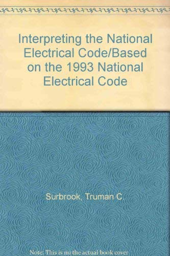9780827352476: Interpreting the National Electrical Code/Based on the 1993 National Electrical Code