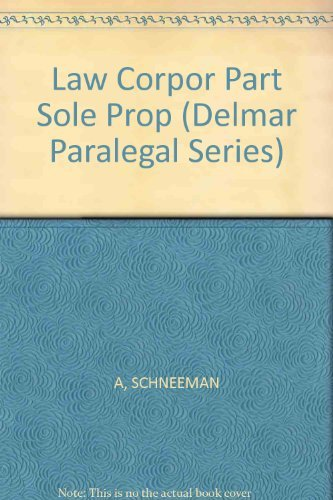 9780827352544: The Law of Corporations, Partnerships, and Sole Proprietorships (Delmar Paralegal Series)